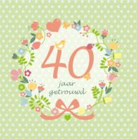 Uitnodiging bloemenkrans 40 jaar getrouwd